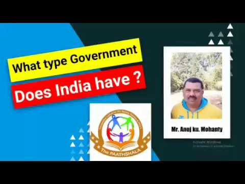 What type government does india have ?